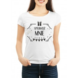 koszulka damska Sprawdż mnie
