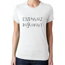 koszulka damska z napisem Egzemplarz doskonały
